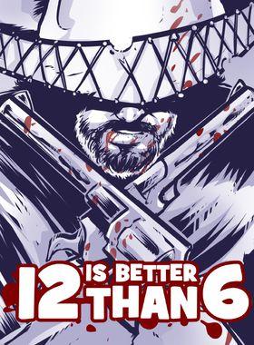 12 is Better Than 6 Key Art