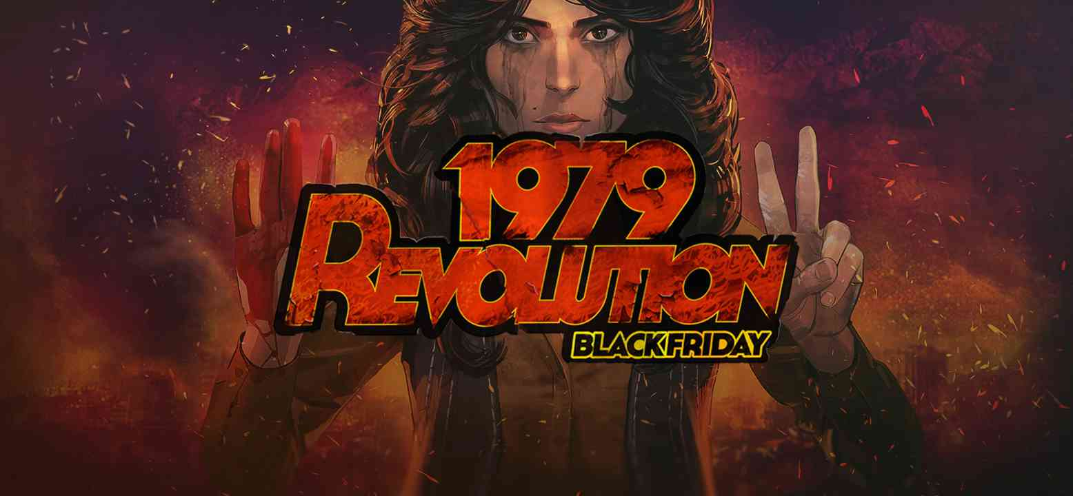 1979 Revolution: Black Friday Background Image
