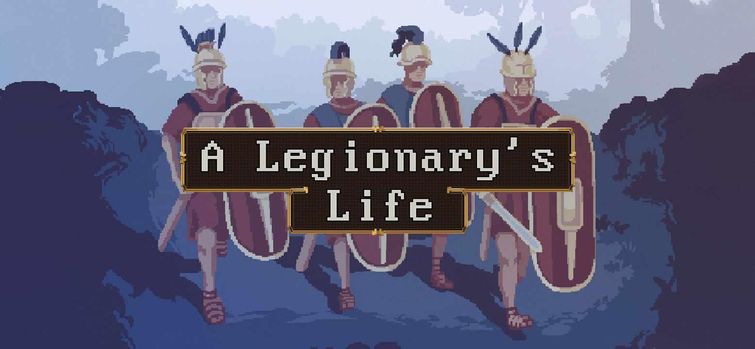 A Legionary's Life