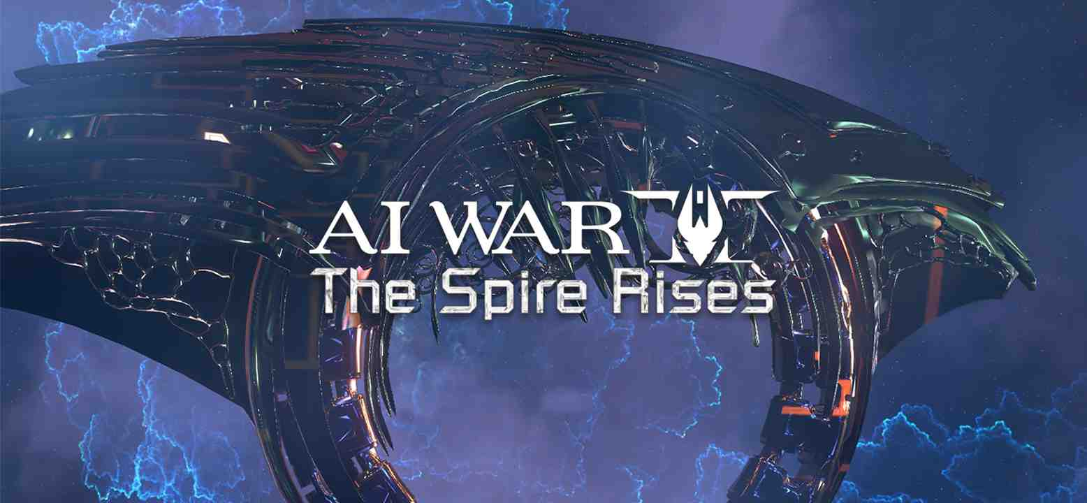 AI War 2: The Spire Rises