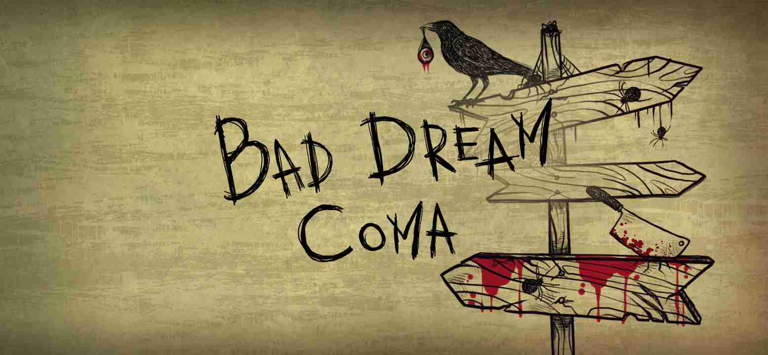 Bad Dream: Coma Thumbnail