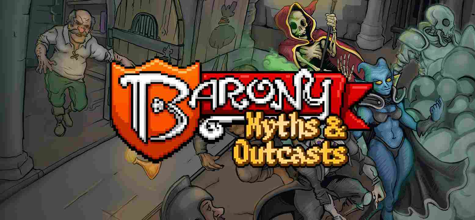 Barony: Myths & Outcasts