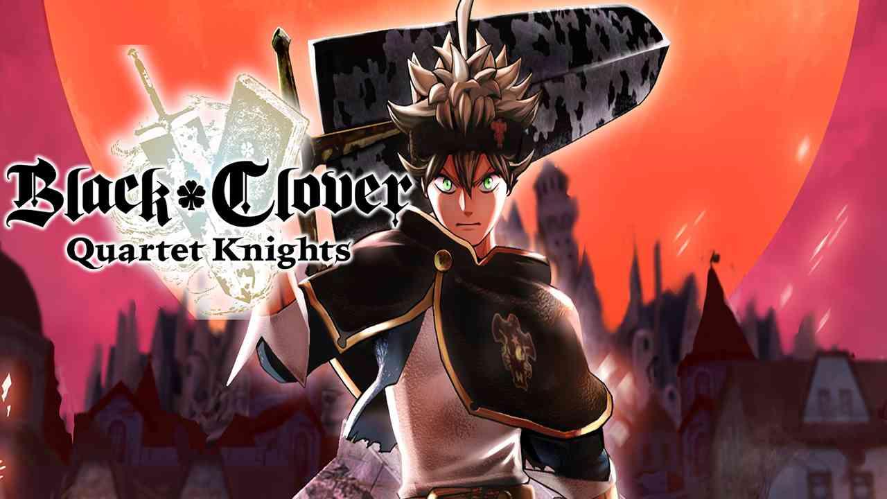 Black Clover: Quartet Knights Thumbnail