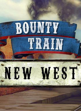 Bounty Train - New West Key Art