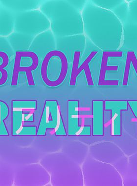 Broken Reality Key Art