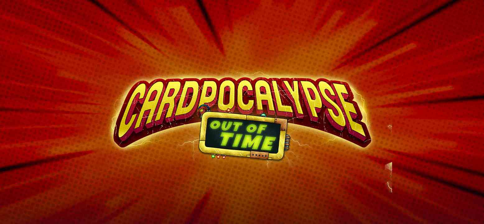 Cardpocalypse - Out Of Time