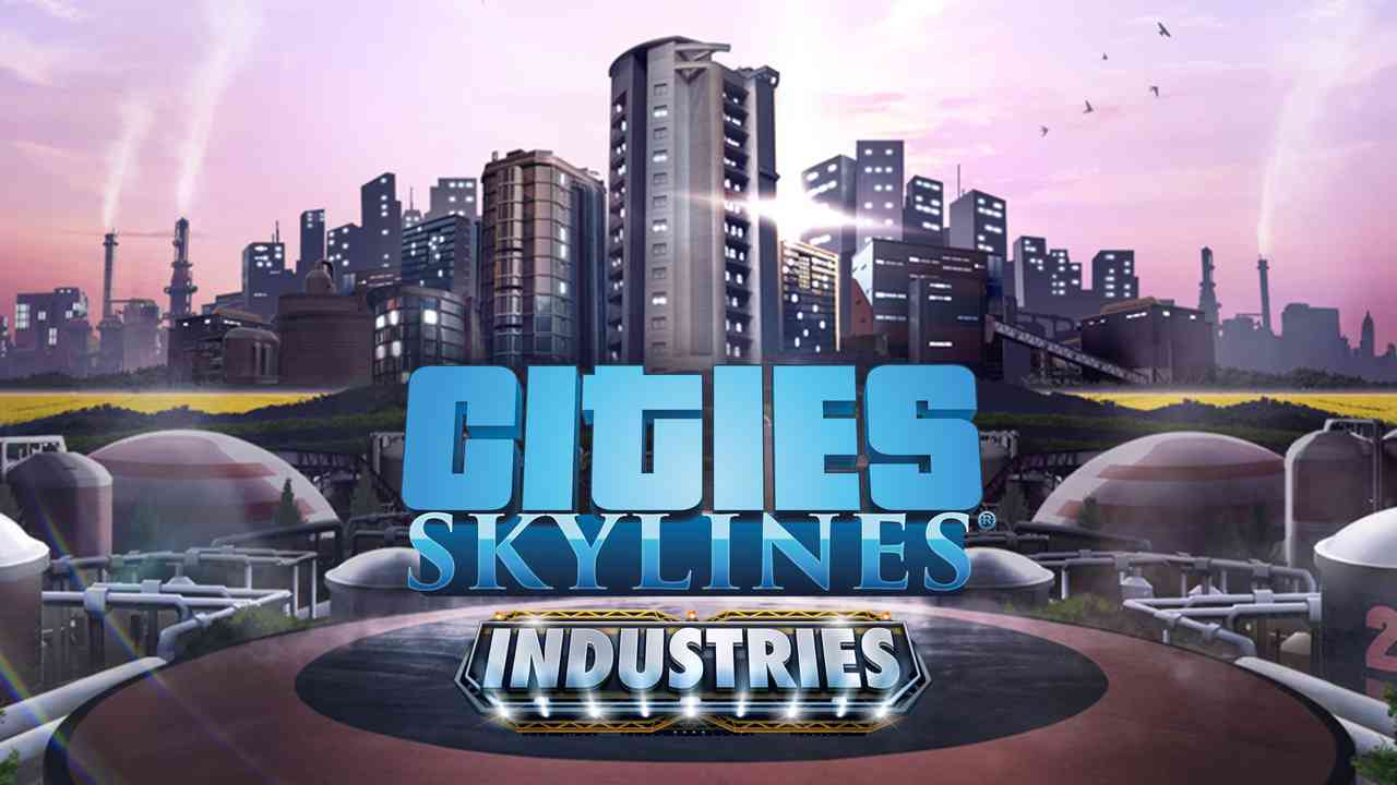Cities: Skylines - Industries Thumbnail