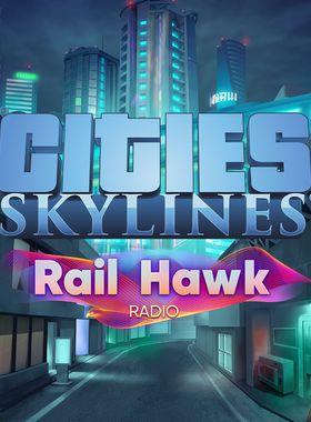 Cities: Skylines - Rail Hawk Radio Key Art