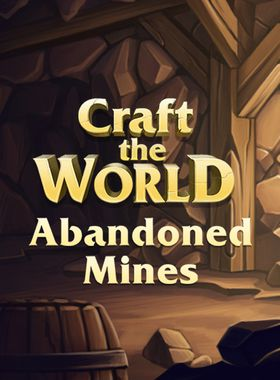 Craft The World - Abandoned Mines Key Art
