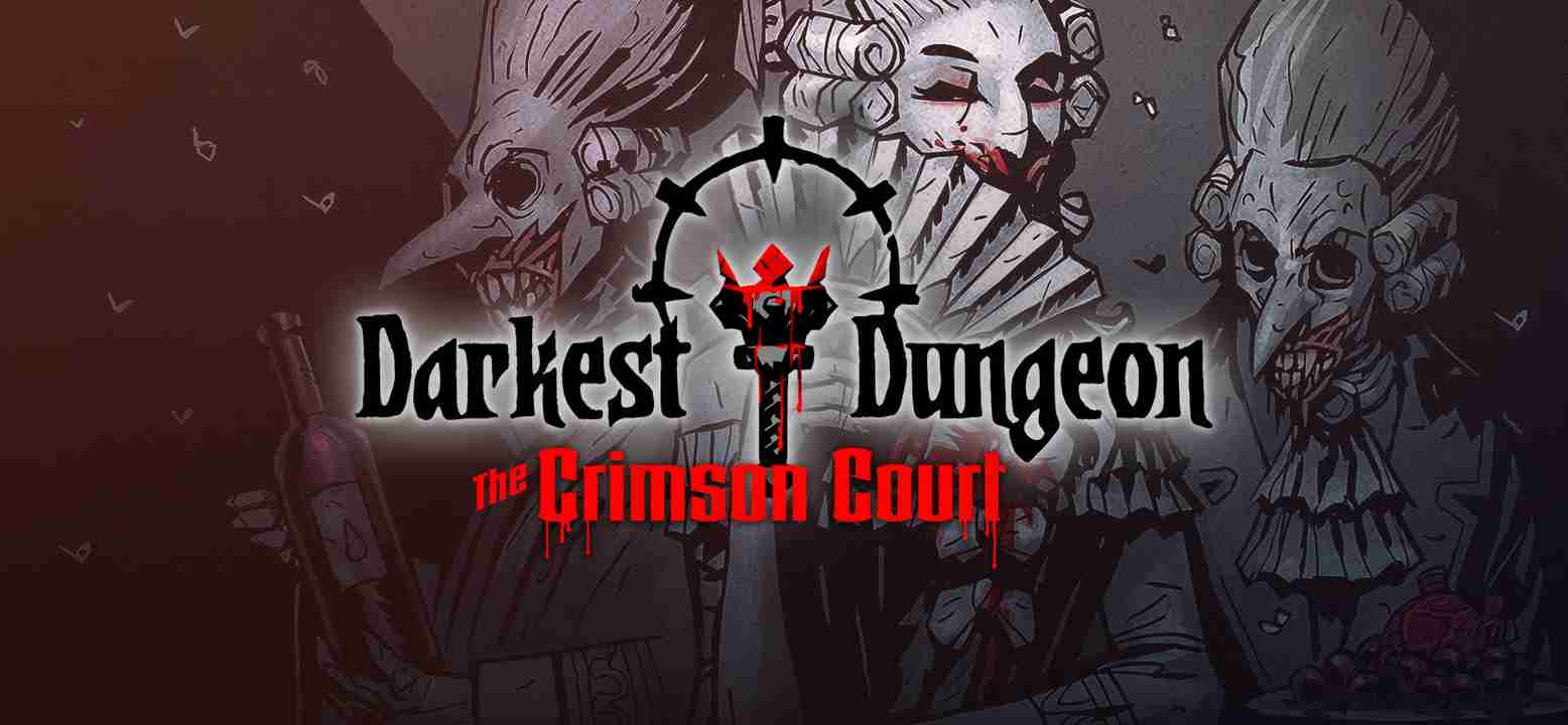 Darkest Dungeon: The Crimson Court Background Image