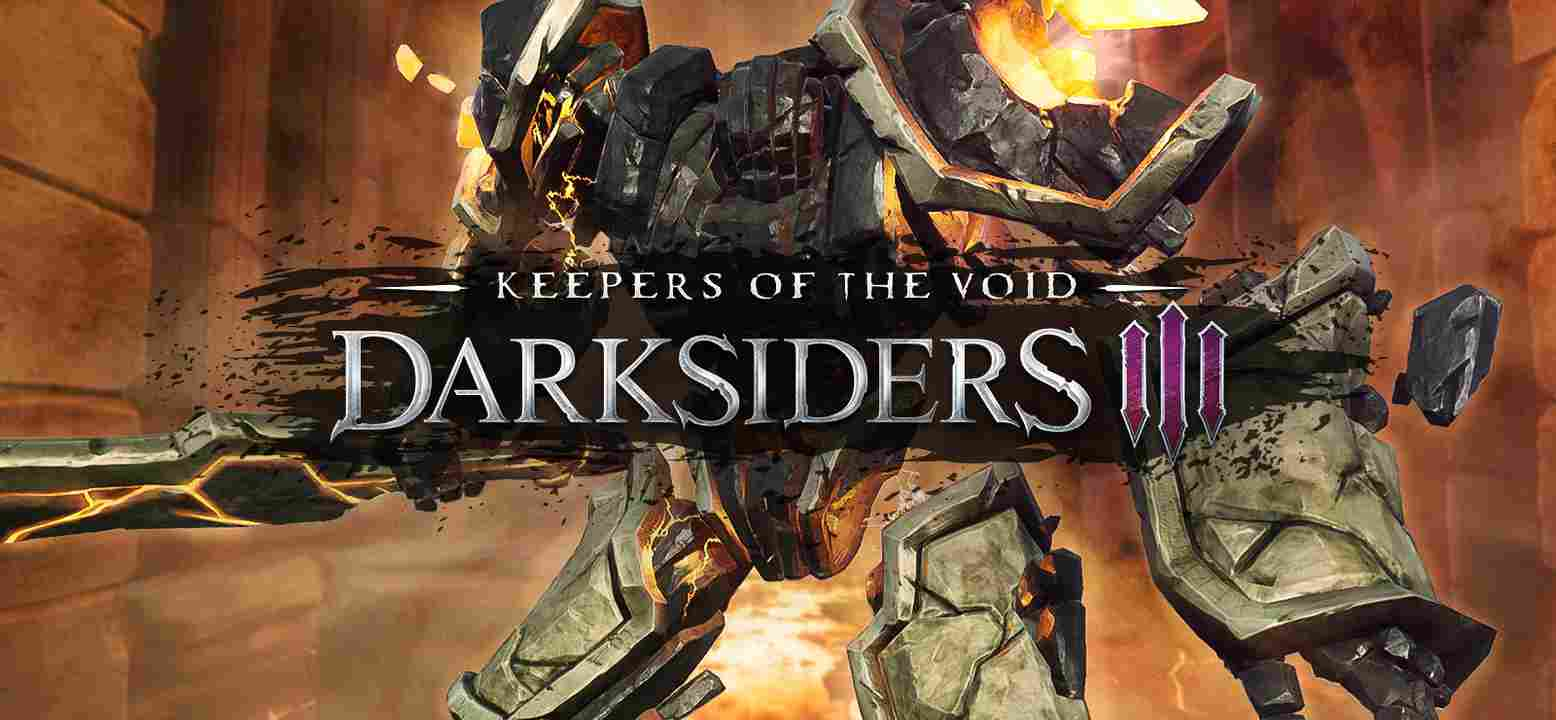 Darksiders 3 - Keepers of the Void