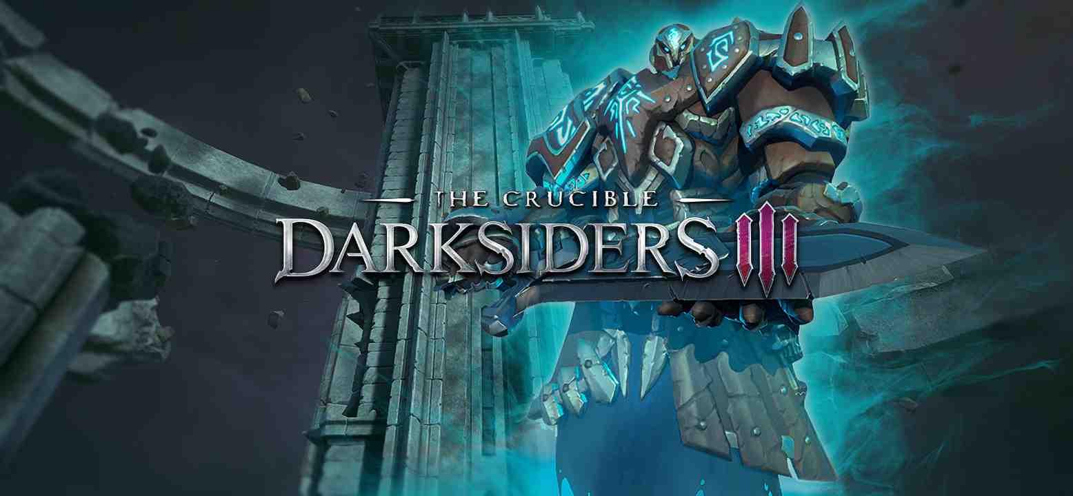 Darksiders 3 - The Crucible