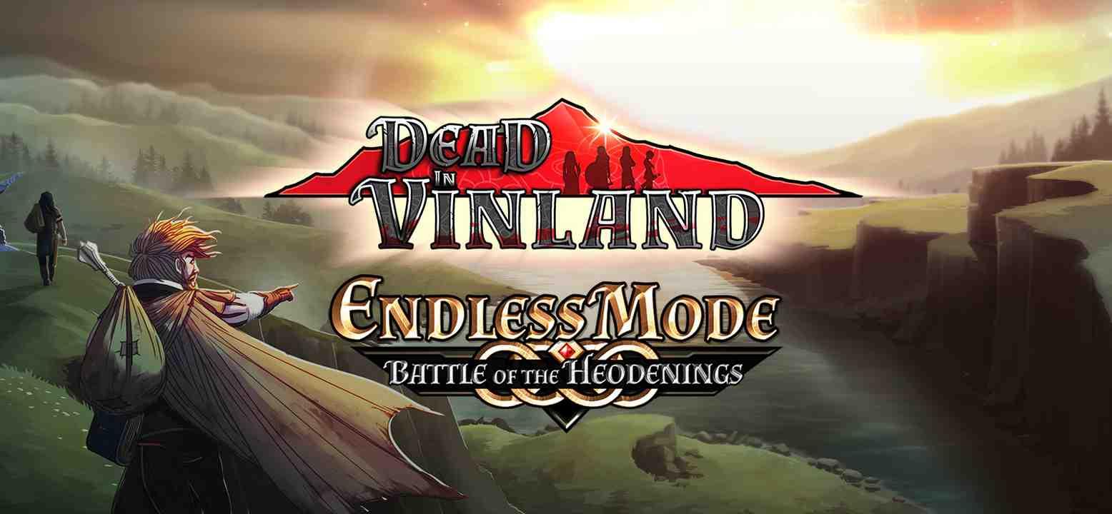 Dead In Vinland - Battle Of The Heodenings