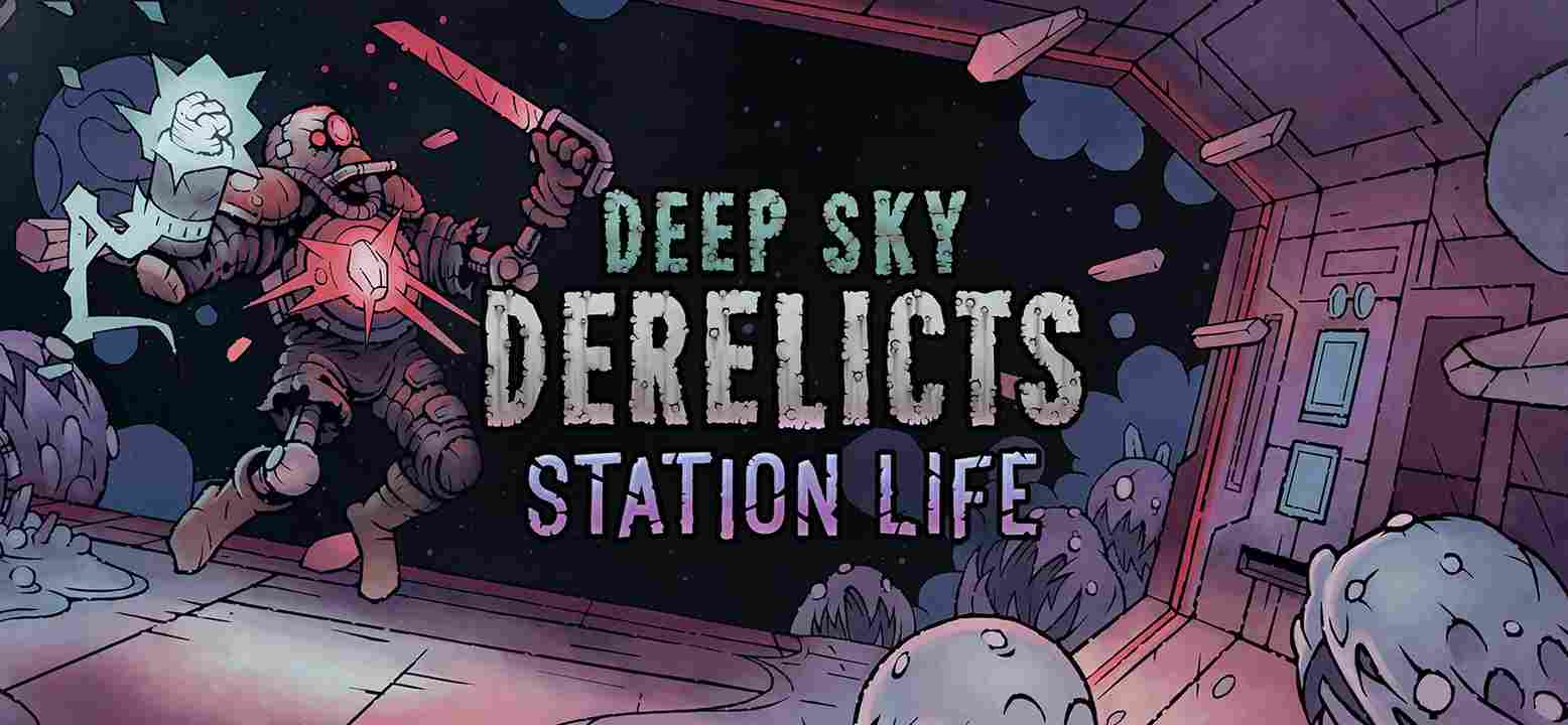 Deep Sky Derelicts - Station Life