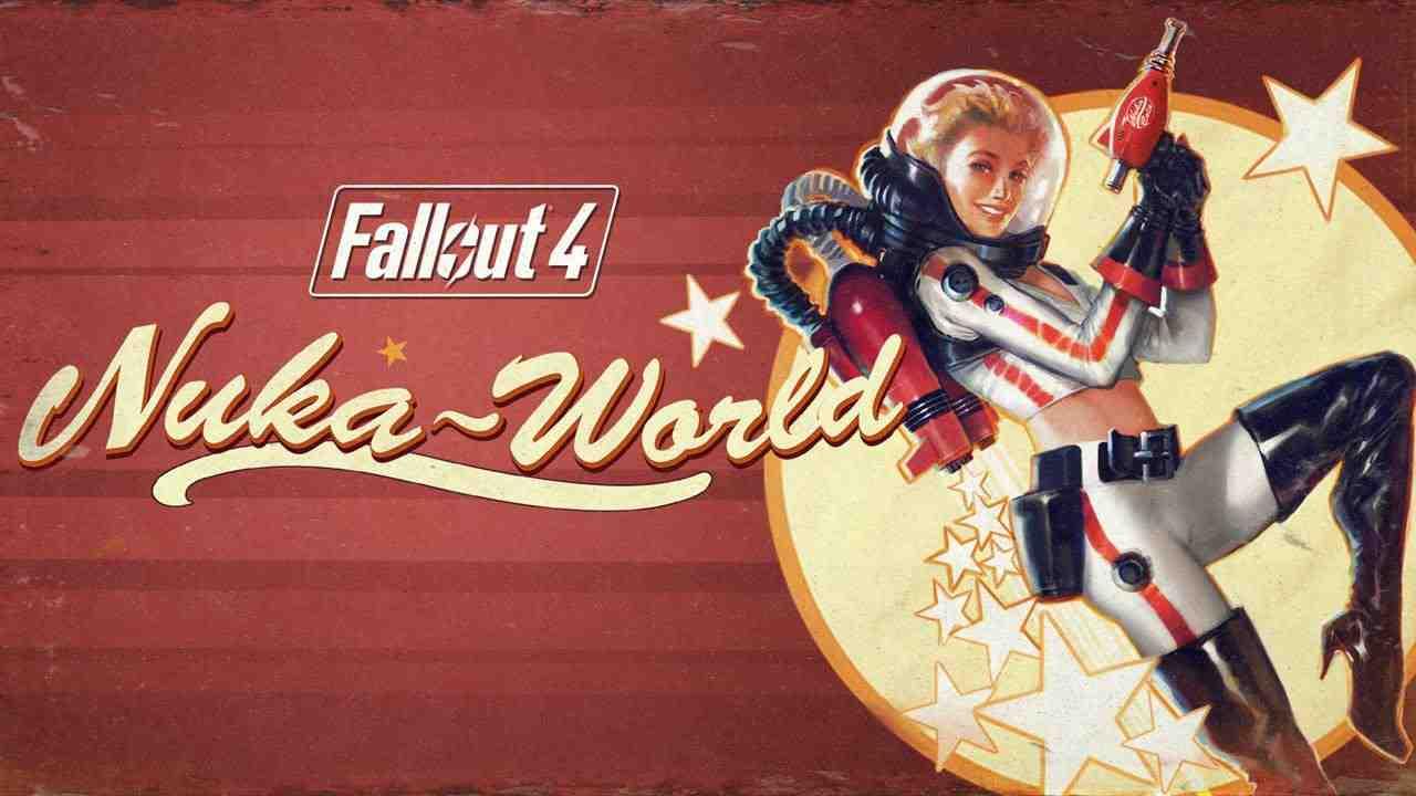 Fallout 4: Nuka World Thumbnail