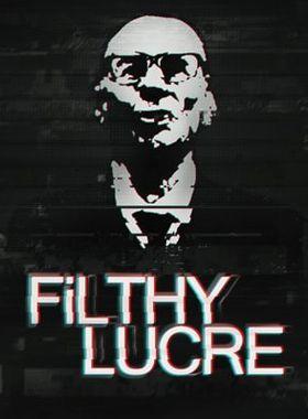 Filthy Lucre Key Art