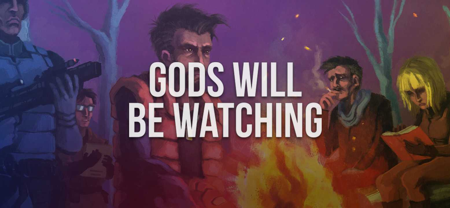 Gods Will Be Watching Background Image