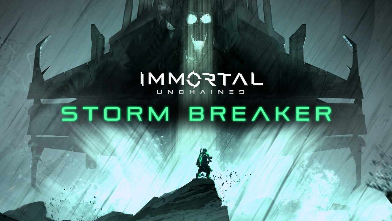 Immortal: Unchained - Storm Breaker
