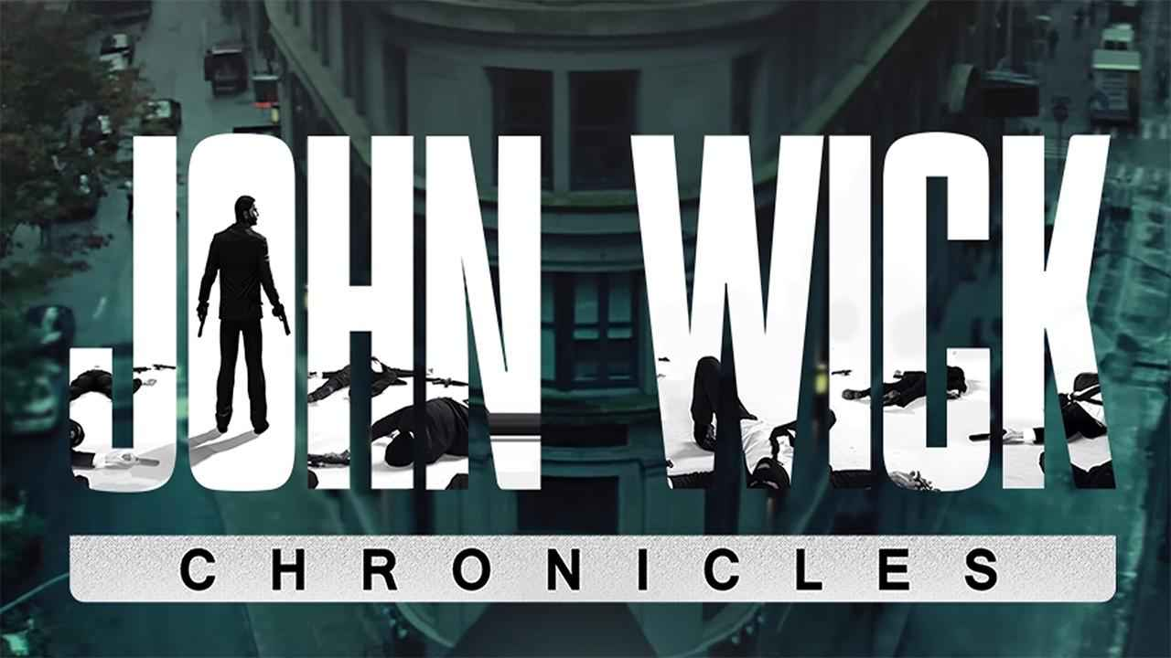 John Wick Chronicles Thumbnail