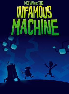 Kelvin and the Infamous Machine Key Art