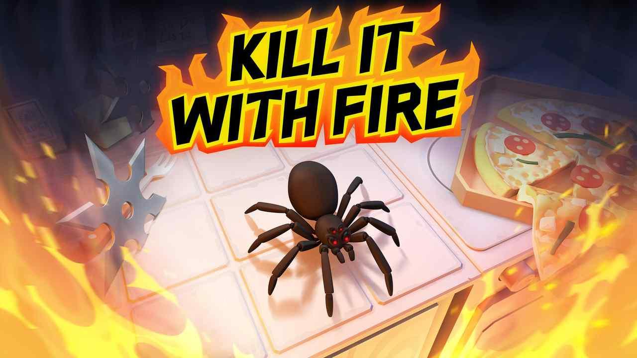 Kill It With Fire Key Art