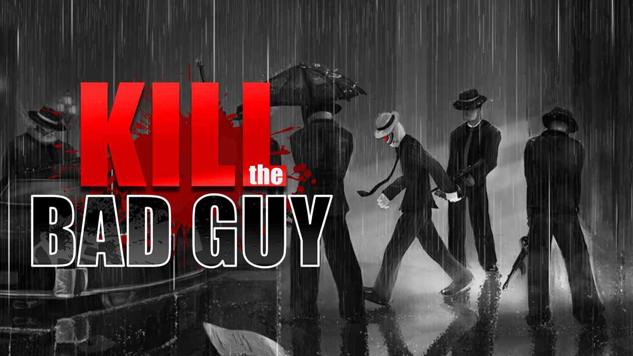 Kill The Bad Guy Thumbnail