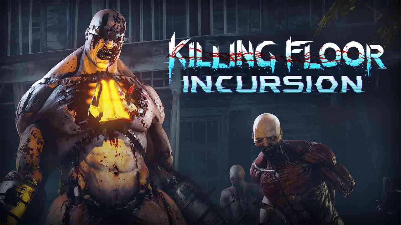 Killing Floor: Incursion Thumbnail
