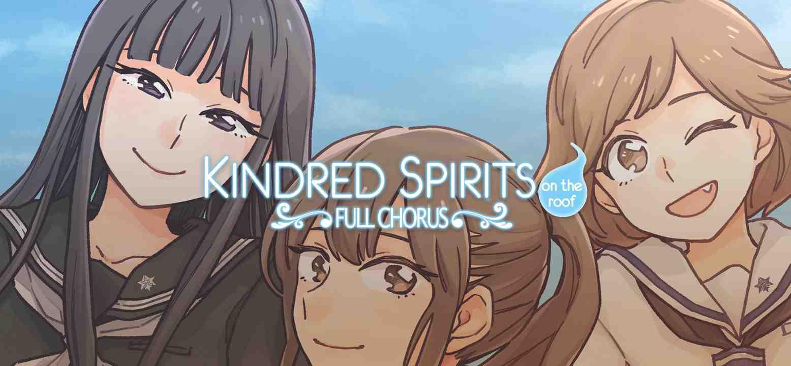 Kindred Spirits on the Roof Full Chorus