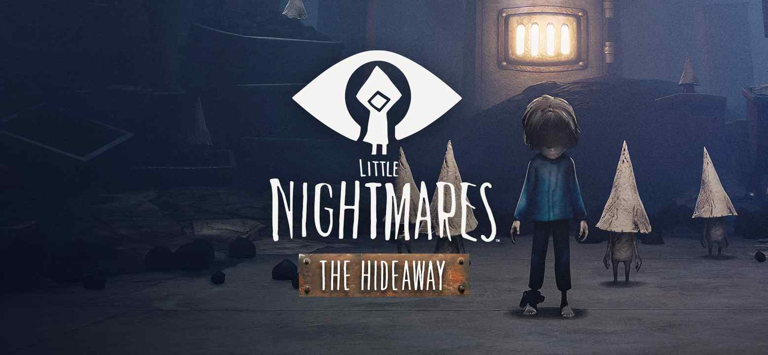 Little Nightmares - The Hideaway Thumbnail
