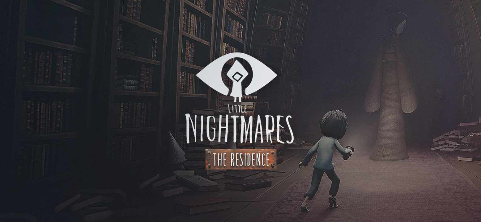 Little Nightmares - The Residence Thumbnail