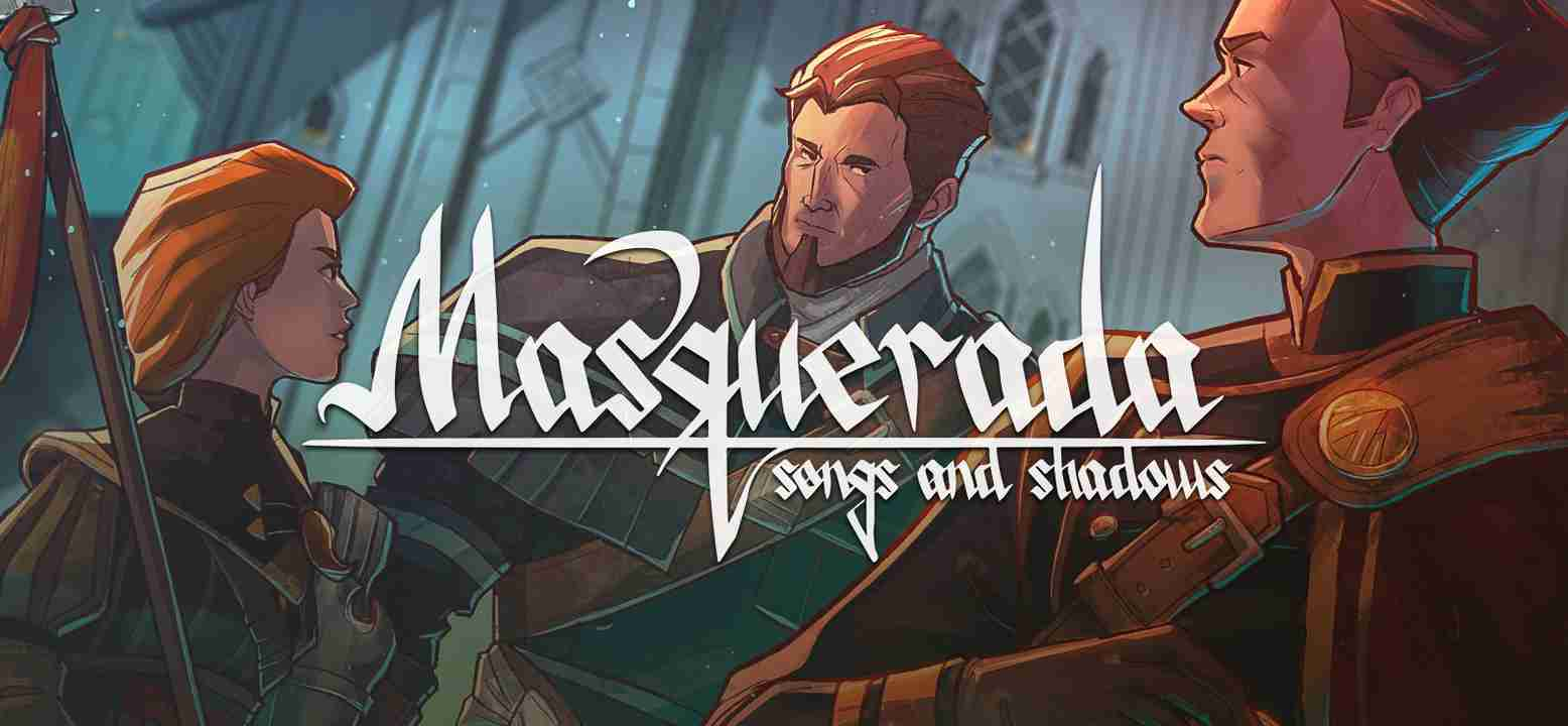 Masquerada: Songs and Shadows Background Image