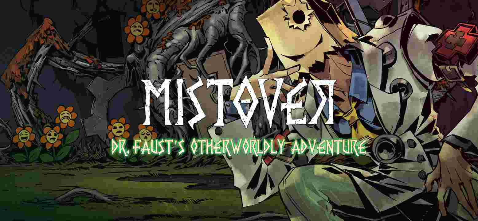Mistover - Dr. Faust's Otherworldly Adventure