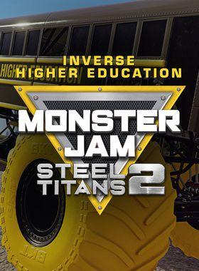 Monster Jam Steel Titans 2 - Inverse Higher Education Key Art