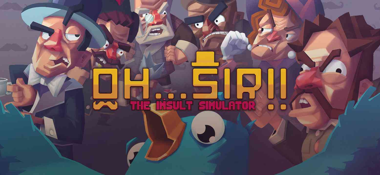 Oh...Sir!! The Insult Simulator Thumbnail