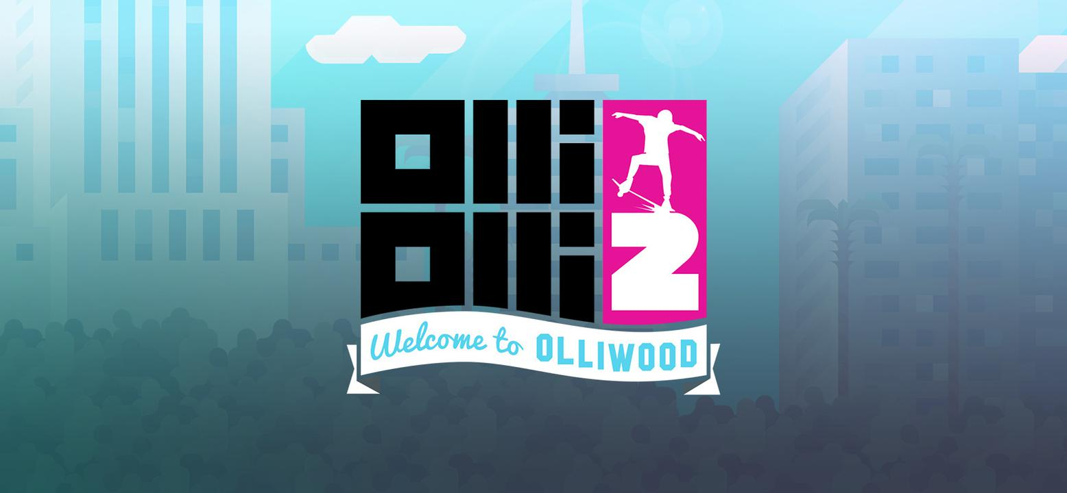 OlliOlli2: Welcome to Olliwood Thumbnail