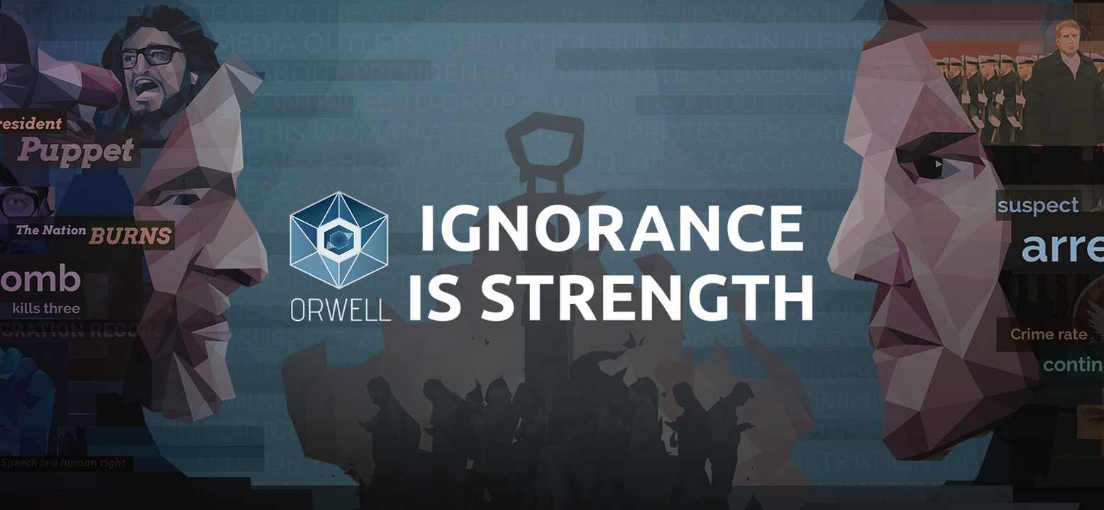 Orwell - Ignorance is Strength Thumbnail