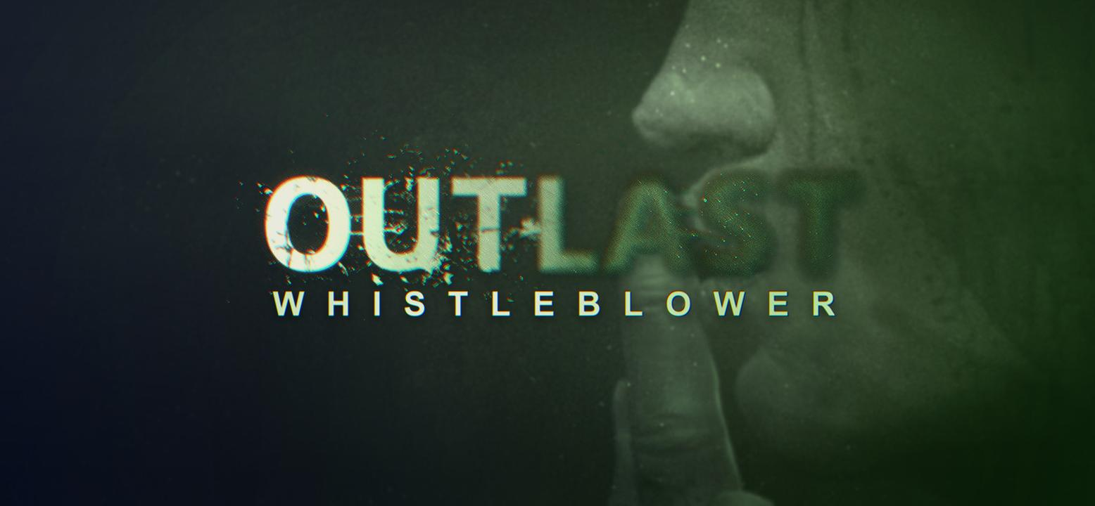 Outlast: Whistleblower Thumbnail