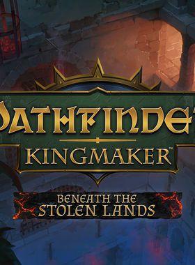 Pathfinder: Kingmaker - Beneath The Stolen Lands Key Art