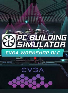 PC Building Simulator - EVGA Workshop Key Art