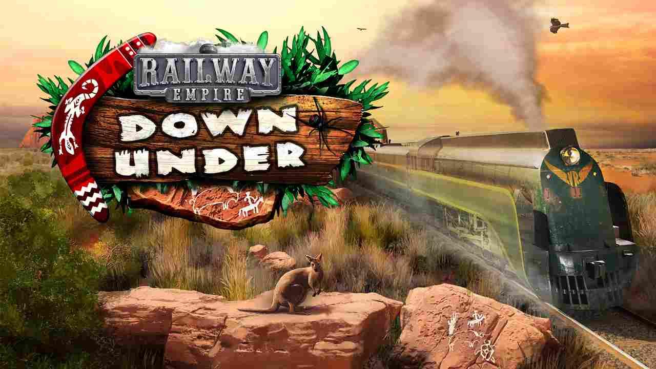 Railway Empire - Down Under