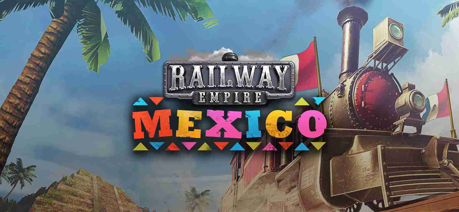 Railway Empire: Mexico Thumbnail