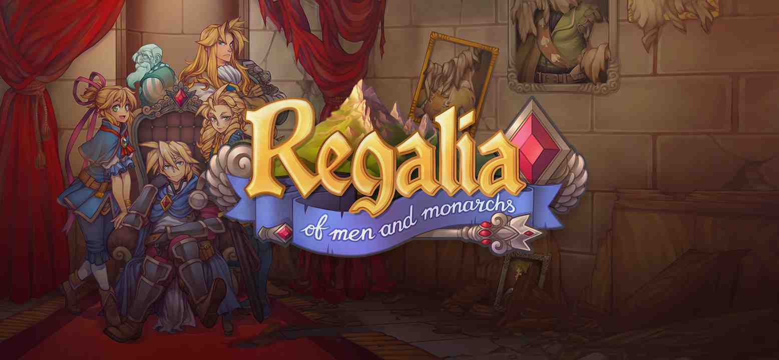 Regalia: Of Men and Monarchs Thumbnail