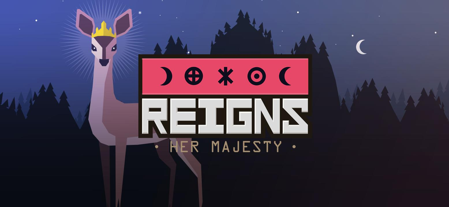 Reigns: Her Majesty Thumbnail