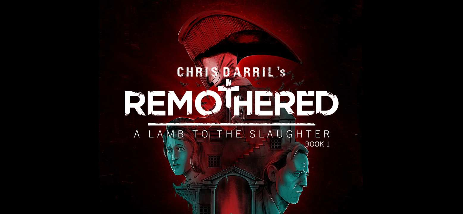 Remothered: A Lamb To The Slaughter - Book 1