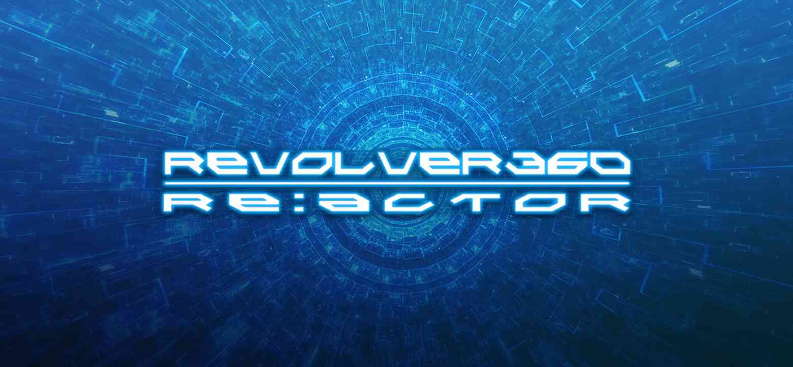Revolver 360 Re:Actor Background Image