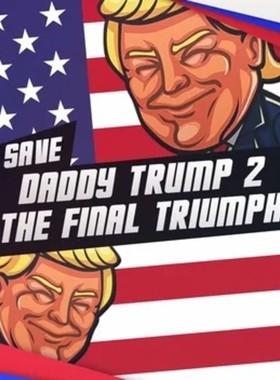 Save daddy trump 2: The Final Triumph Key Art