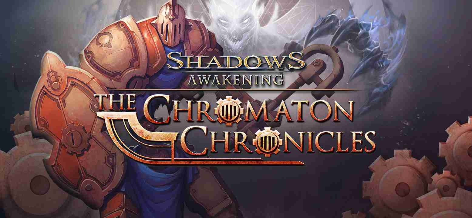 Shadows: Awakening - The Chromaton Chronicles Background Image