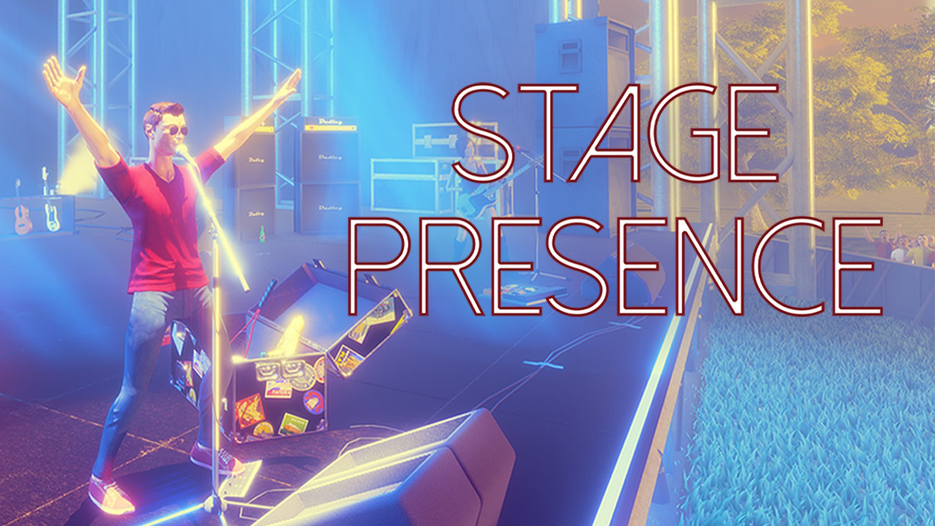 Stage Presence (VR)