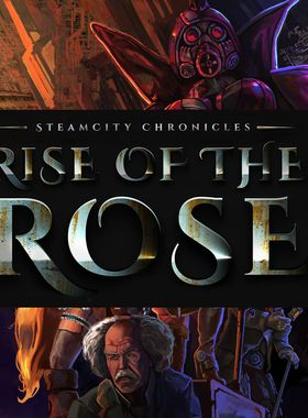 SteamCity Chronicles - Rise Of The Rose Key Art