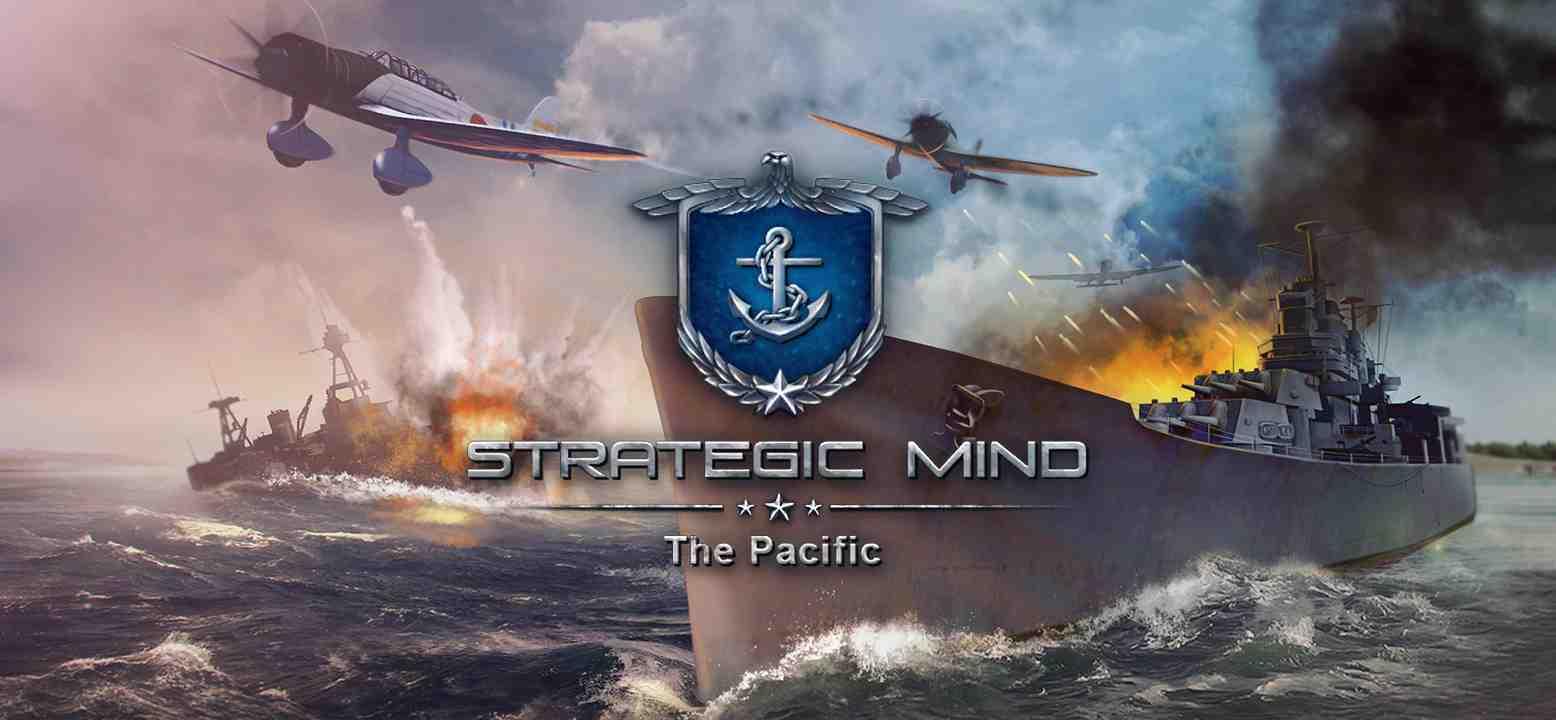 Strategic Mind: The Pacific